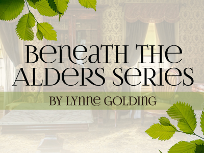 Beneath The Alders Series written by Lynne Golding